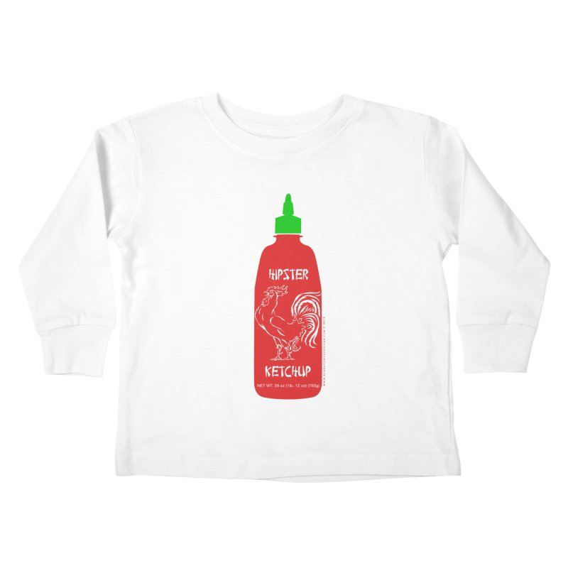 Hipster Ketchup Kids Toddler Longsleeve T-Shirt by sundaydrivedesigns's Artist Shop