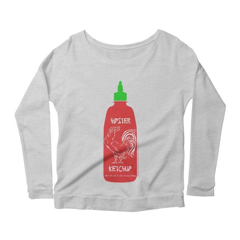 Hipster Ketchup Women's Longsleeve Scoopneck  by sundaydrivedesigns's Artist Shop