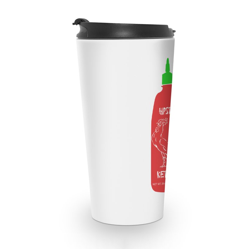 Hipster Ketchup Accessories Travel Mug by sundaydrivedesigns's Artist Shop