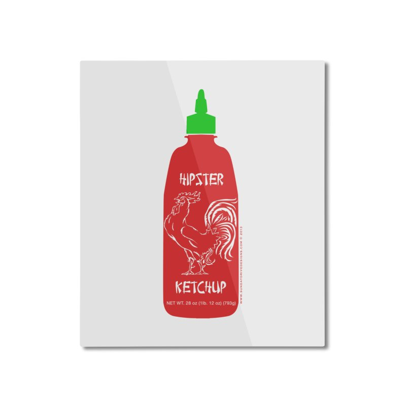 Hipster Ketchup Home Mounted Aluminum Print by sundaydrivedesigns's Artist Shop