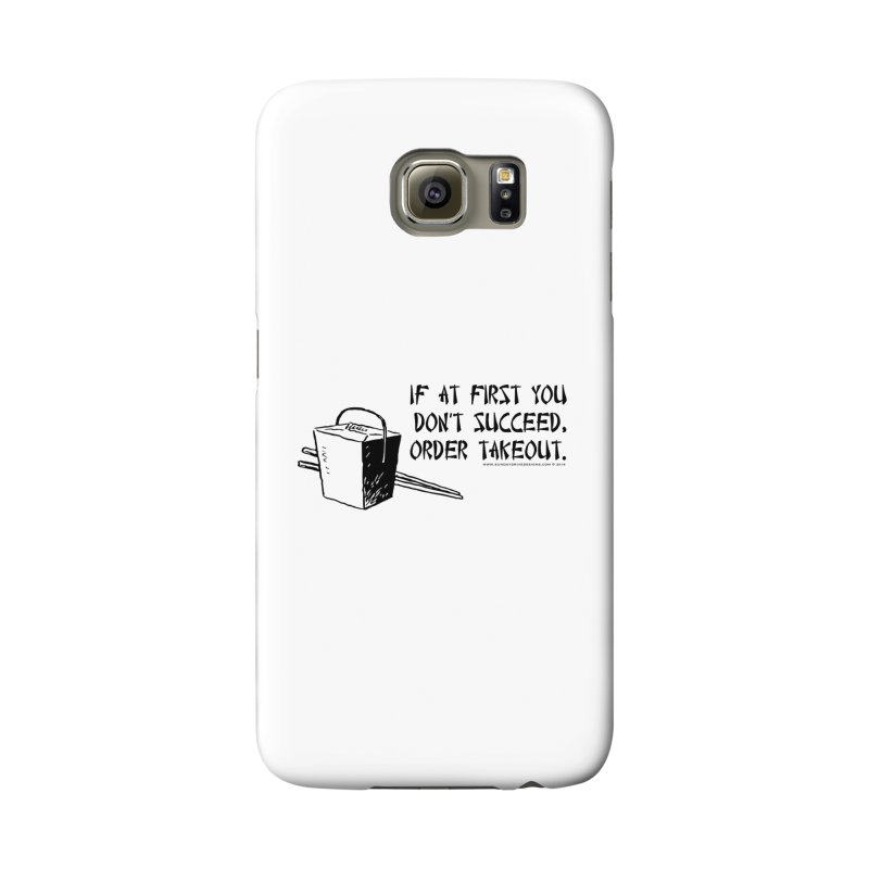 If at First You Don't Succeed, Order Takeout Accessories Phone Case by sundaydrivedesigns's Artist Shop