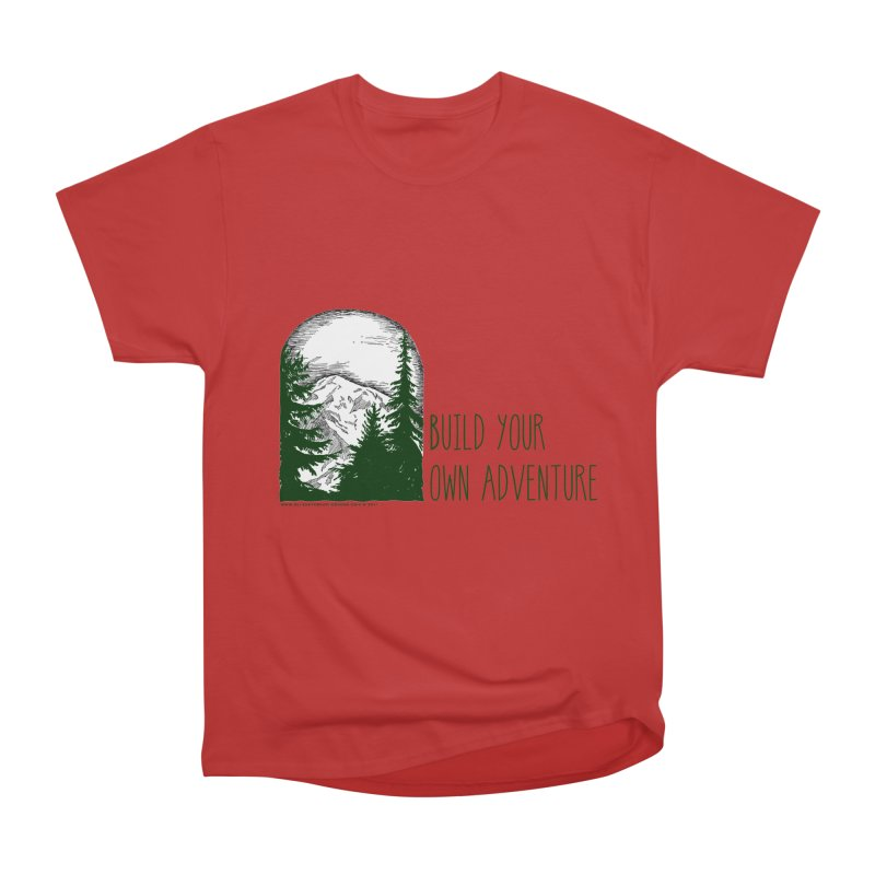 Build Your Own Adventure Men's Heavyweight T-Shirt by sundaydrivedesigns's Artist Shop