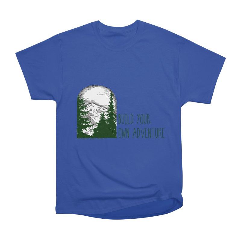 Build Your Own Adventure Men's Heavyweight T-Shirt by sundaydrivedesigns's Artist Shop