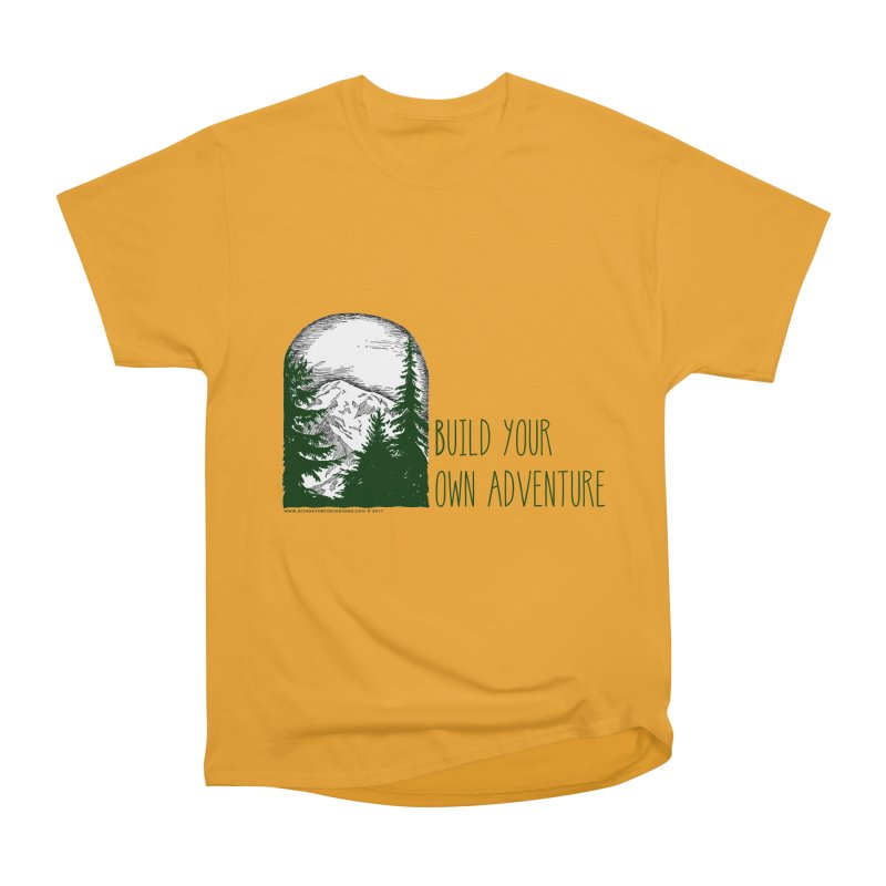 Build Your Own Adventure Women's Heavyweight Unisex T-Shirt by sundaydrivedesigns's Artist Shop