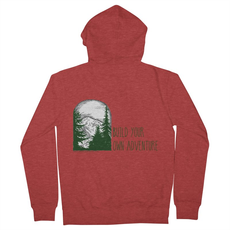 Build Your Own Adventure Men's French Terry Zip-Up Hoody by sundaydrivedesigns's Artist Shop