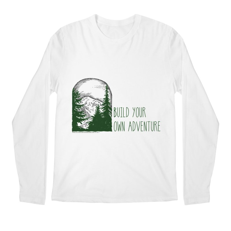 Build Your Own Adventure Men's Longsleeve T-Shirt by sundaydrivedesigns's Artist Shop