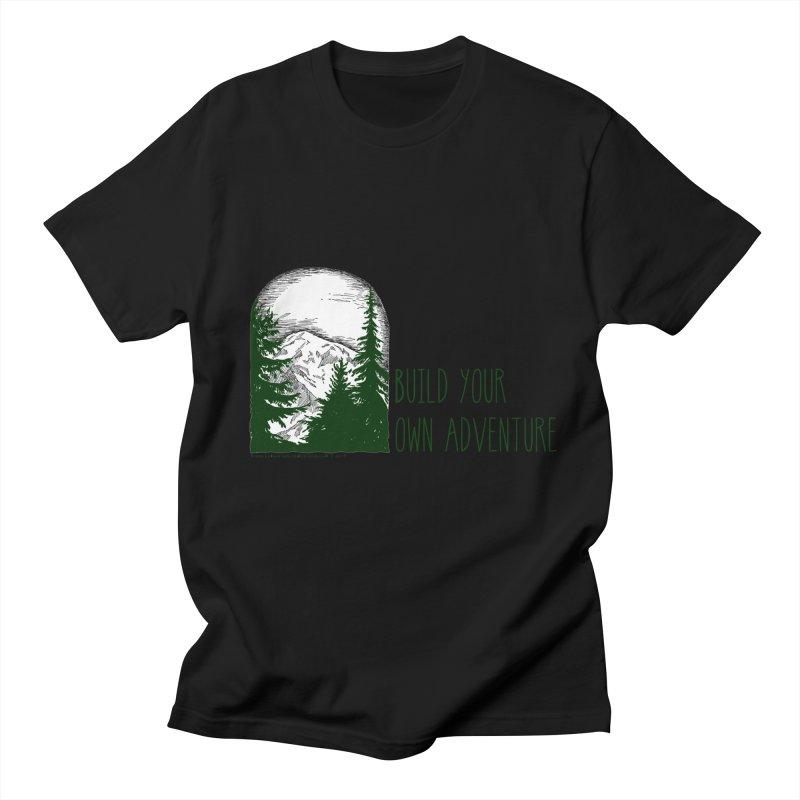 Build Your Own Adventure Women's Regular Unisex T-Shirt by sundaydrivedesigns's Artist Shop