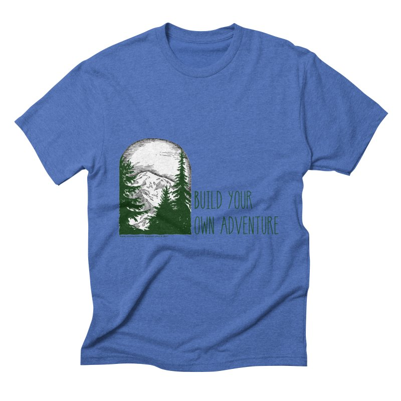 Build Your Own Adventure Men's Triblend T-Shirt by sundaydrivedesigns's Artist Shop