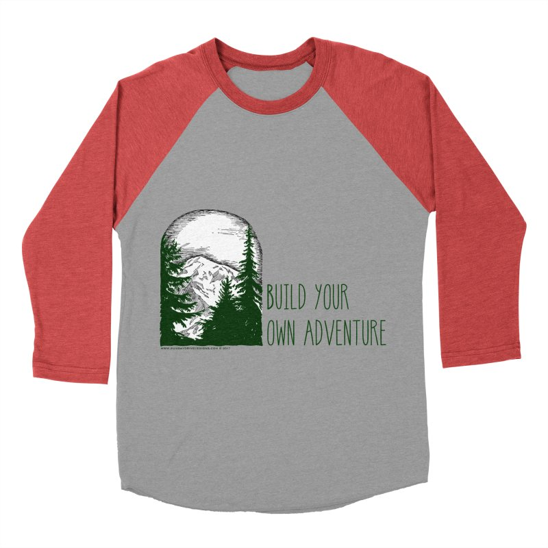 Build Your Own Adventure Women's Baseball Triblend Longsleeve T-Shirt by sundaydrivedesigns's Artist Shop