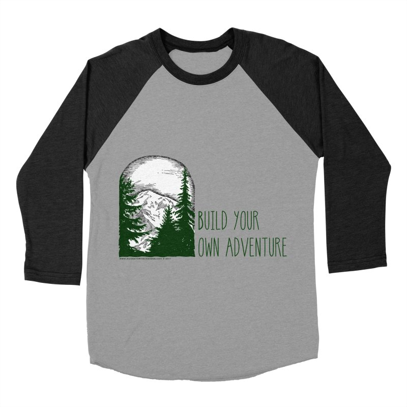 Build Your Own Adventure Women's Baseball Triblend T-Shirt by sundaydrivedesigns's Artist Shop