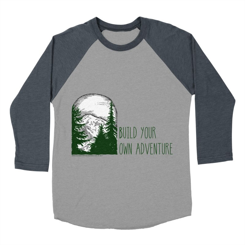 Build Your Own Adventure Women's  by sundaydrivedesigns's Artist Shop