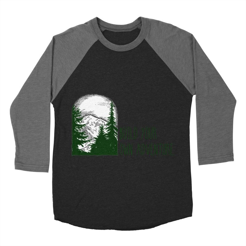 Build Your Own Adventure Men's Baseball Triblend Longsleeve T-Shirt by sundaydrivedesigns's Artist Shop