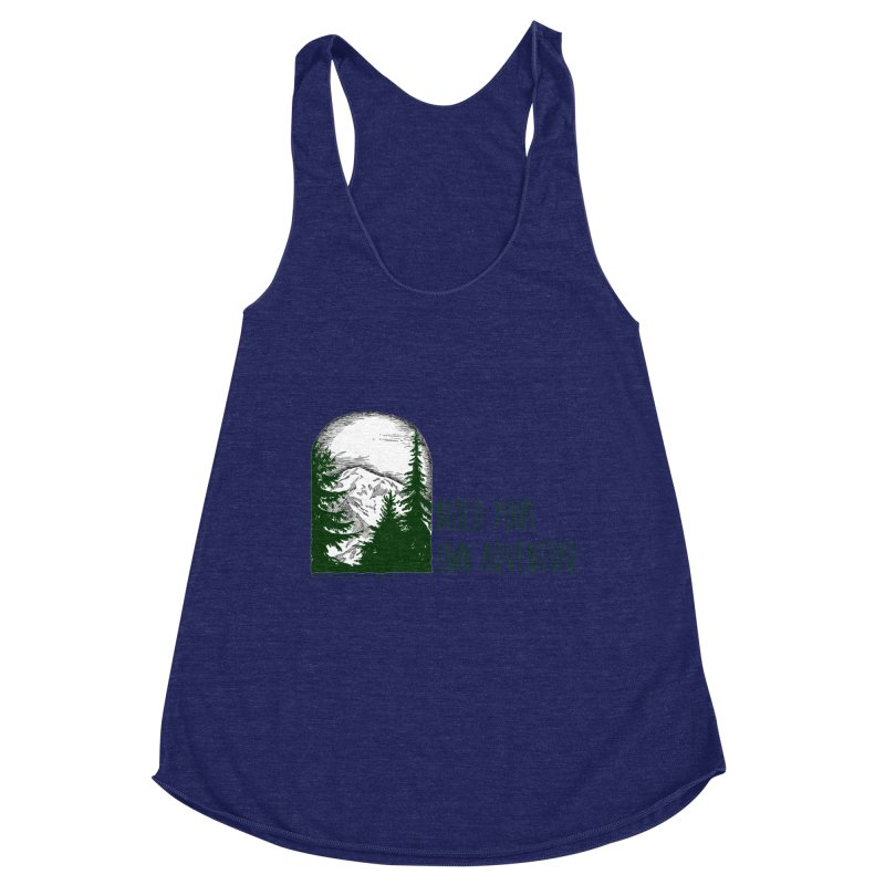 Build Your Own Adventure Women's Racerback Triblend Tank by sundaydrivedesigns's Artist Shop