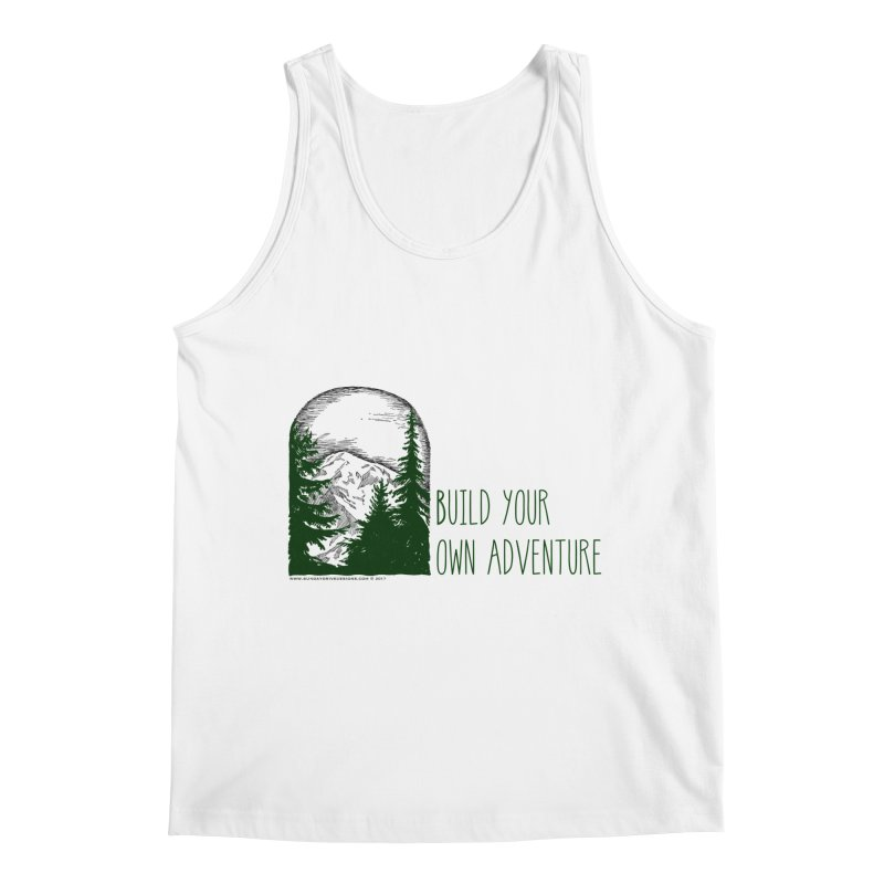 Build Your Own Adventure Men's Regular Tank by sundaydrivedesigns's Artist Shop