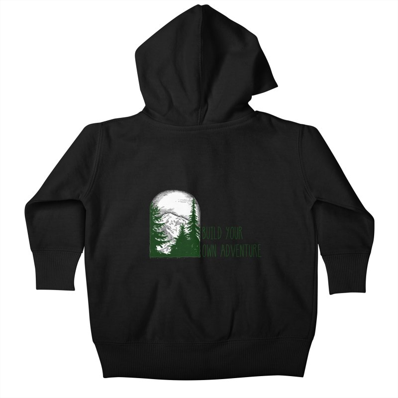 Build Your Own Adventure Kids Baby Zip-Up Hoody by sundaydrivedesigns's Artist Shop