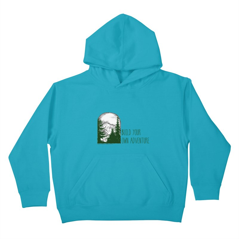 Build Your Own Adventure Kids Pullover Hoody by sundaydrivedesigns's Artist Shop