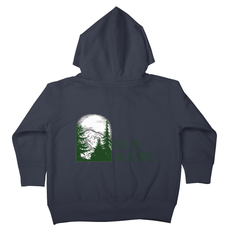 Build Your Own Adventure Kids Toddler Zip-Up Hoody by sundaydrivedesigns's Artist Shop