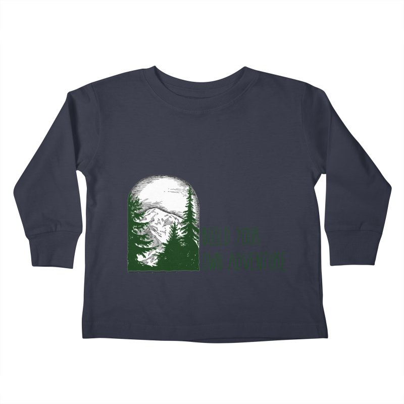 Build Your Own Adventure Kids Toddler Longsleeve T-Shirt by sundaydrivedesigns's Artist Shop