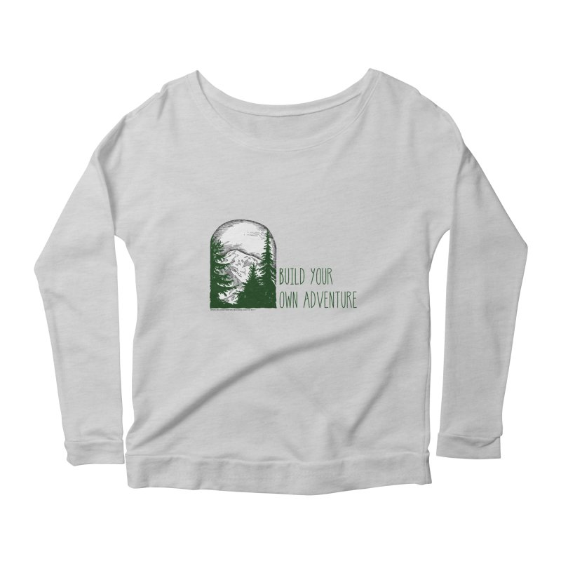 Build Your Own Adventure Women's Scoop Neck Longsleeve T-Shirt by sundaydrivedesigns's Artist Shop