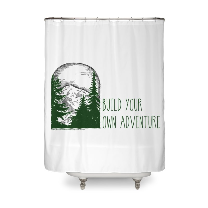 Build Your Own Adventure Home Shower Curtain by sundaydrivedesigns's Artist Shop