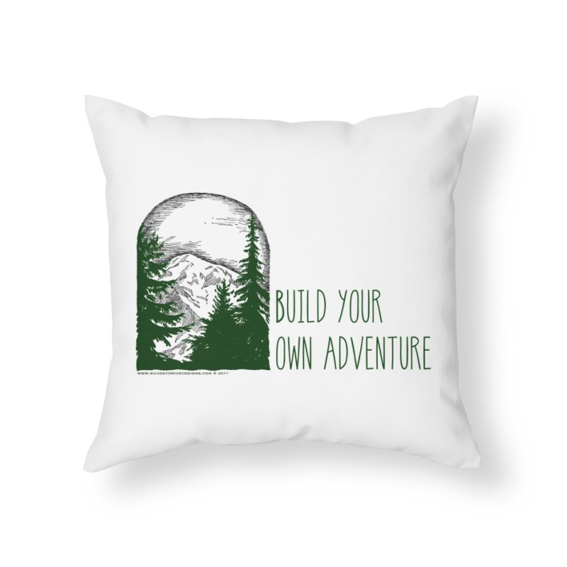 Build Your Own Adventure Home Throw Pillow by sundaydrivedesigns's Artist Shop