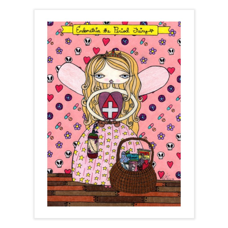 """""""Endometria The Period Fairy"""" by Sunny Crittenden Home Fine Art Print by SunnyGrrrl's Merch For Misfits"""