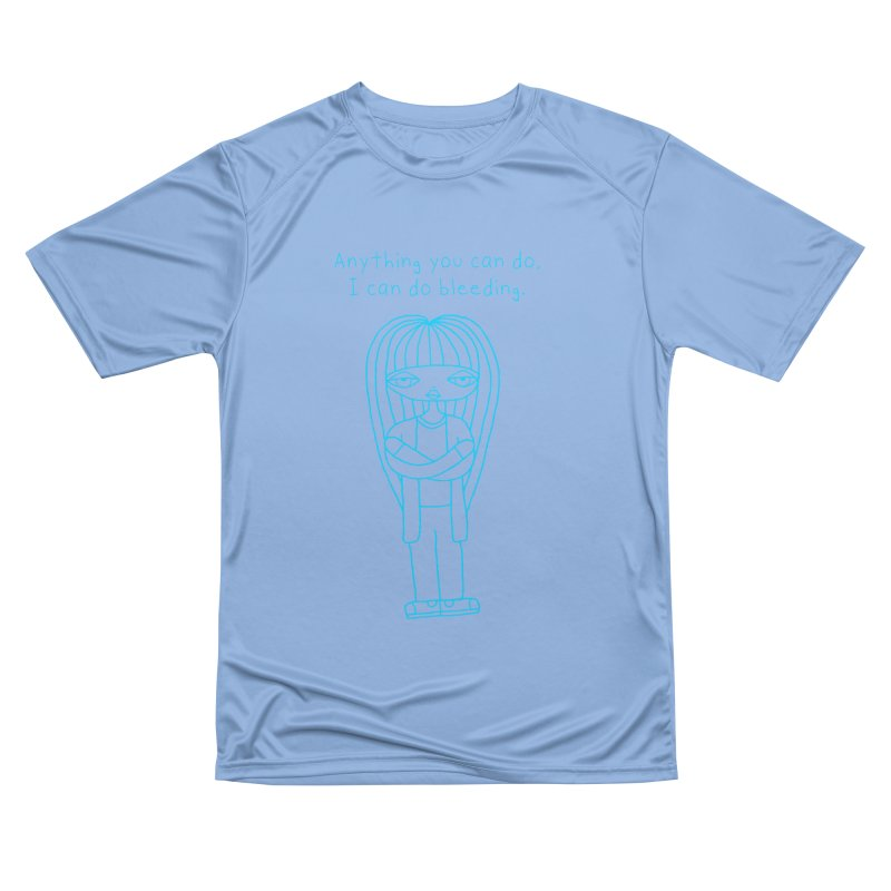 """Anything You Can Do..."" (Aqua) Women's T-Shirt by SunnyGrrrl's Merch For Misfits"