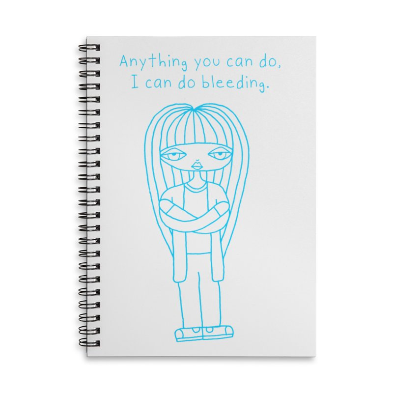 """""""Anything You Can Do..."""" (Aqua) Accessories Notebook by SunnyGrrrl's Merch For Misfits"""