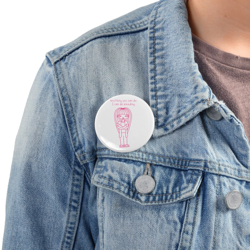 """""""Anything You Can Do..."""" (Magenta) Accessories Button by SunnyGrrrl's Merch For Misfits"""