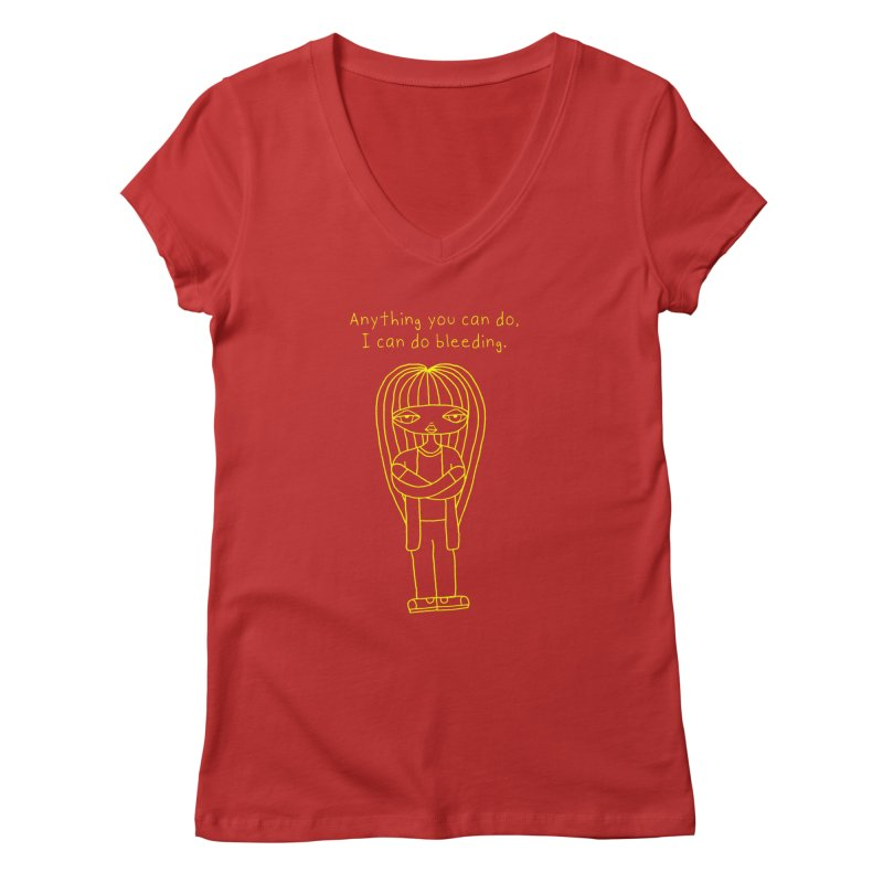 """""""Anything You Can Do..."""" (Yellow) Women's V-Neck by SunnyGrrrl's Merch For Misfits"""