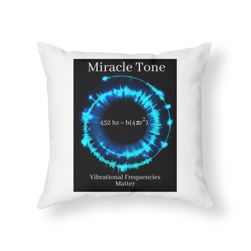 Miracle Tone Equation Home Throw Pillow by Be A Blessing Enterprises' Artist Shop - Putting F