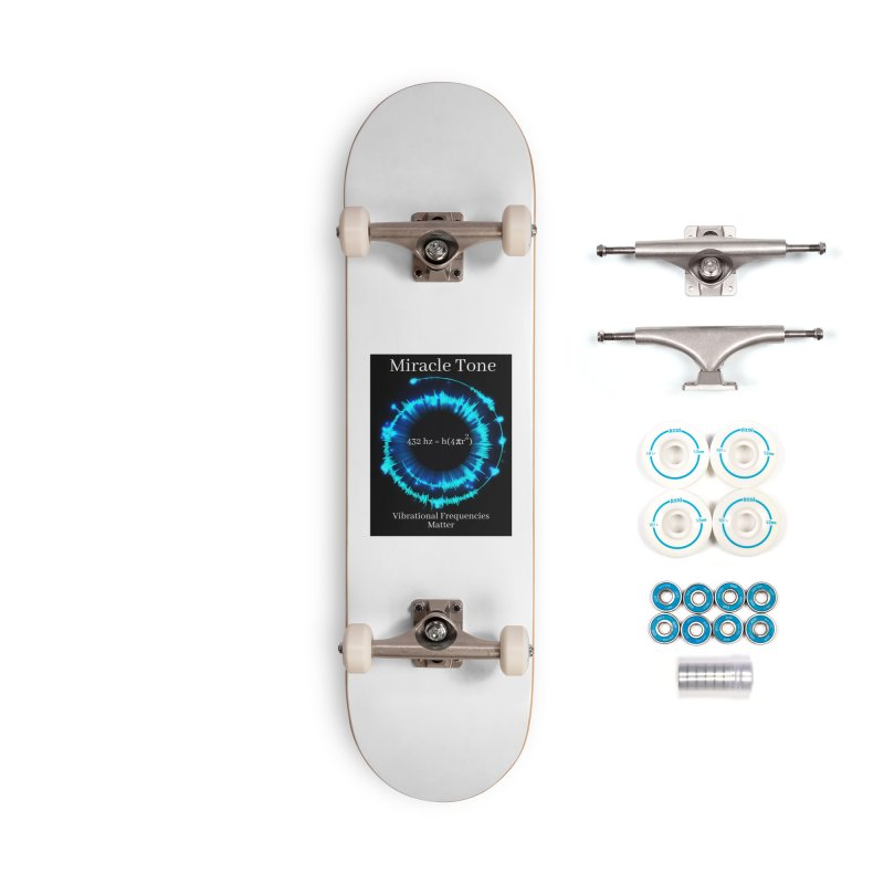 Miracle Tone Equation Accessories Skateboard by Be A Blessing Enterprises' Artist Shop - Putting F
