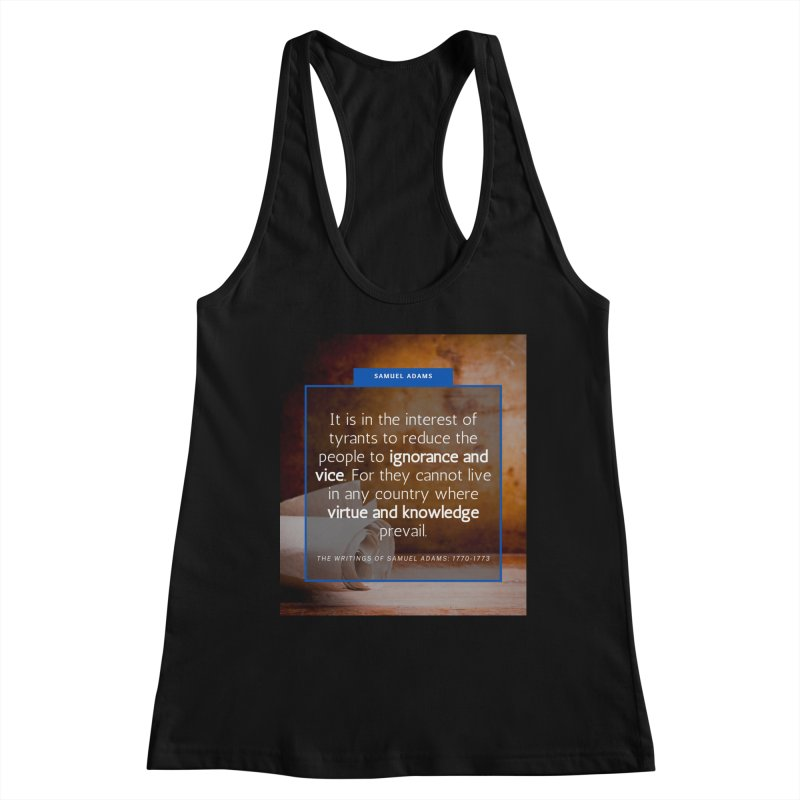 Samuel Adams Quote Women's Tank by Be A Blessing Enterprises' Artist Shop - Putting F