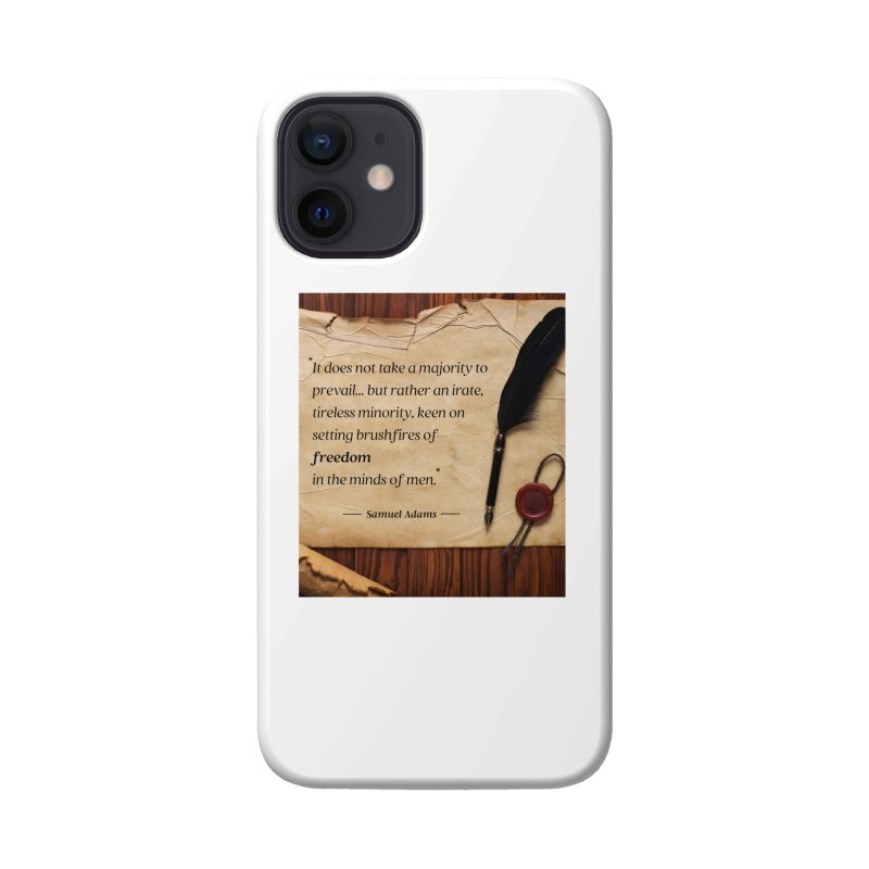 Samuel Adams Quote with scroll & feather Accessories Phone Case by Be A Blessing Enterprises' Artist Shop - Putting F