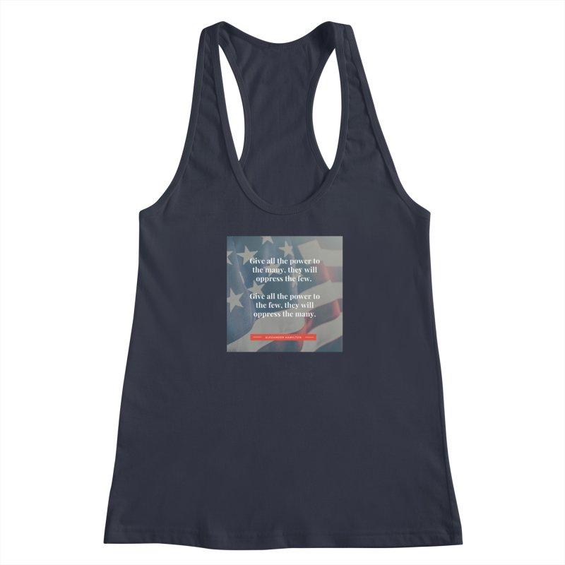 Alexander Hamilton Quote - flag background Women's Tank by Be A Blessing Enterprises' Artist Shop - Putting F