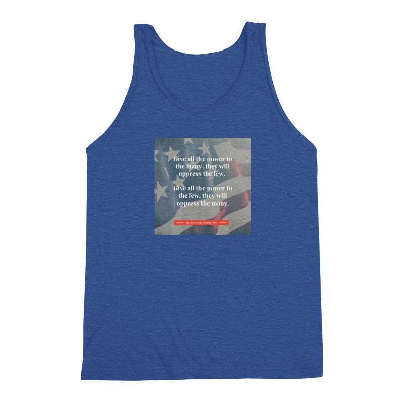 Alexander Hamilton Quote - flag background Men's Tank by Be A Blessing Enterprises' Artist Shop - Putting F