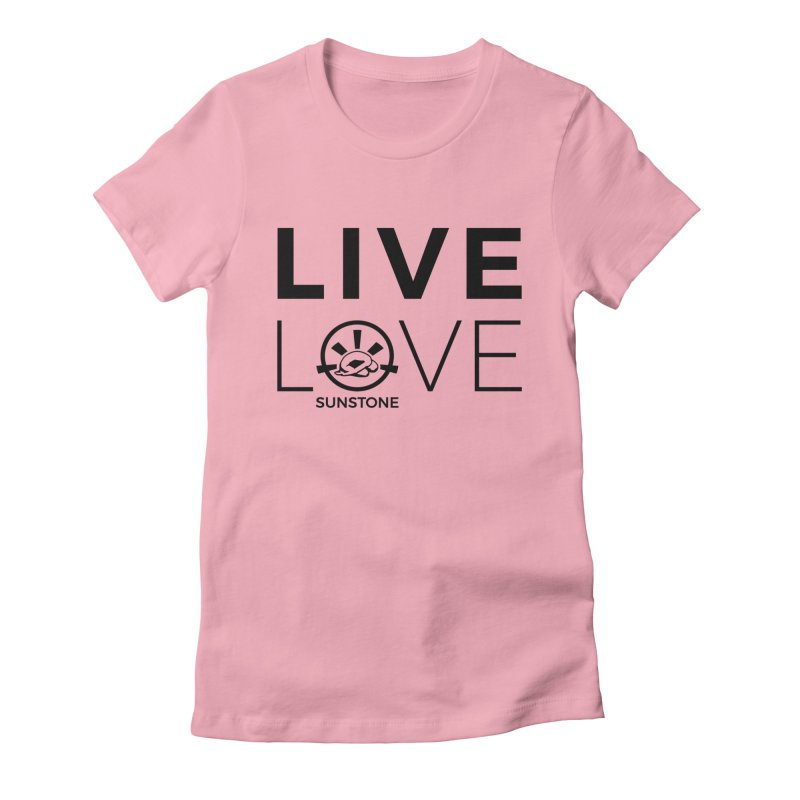 Live Love - Black Ink in Women's Fitted T-Shirt Light Pink by sunstoneFIT's Shop