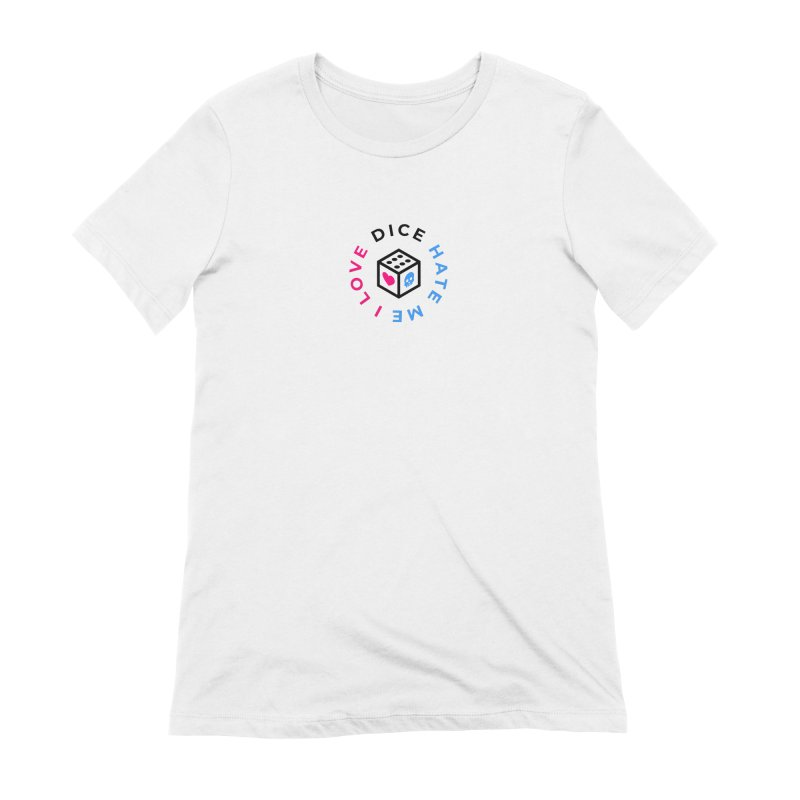 I Love Dice But Dice Hate Me Women's Extra Soft T-Shirt by СУПЕР* / SUPER*