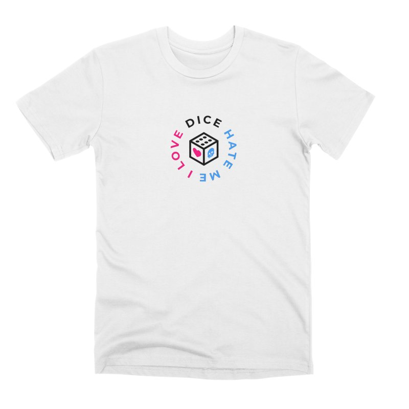 I Love Dice But Dice Hate Me Men's Premium T-Shirt by ゴロキ   GORODKEY   GRDK Clothing