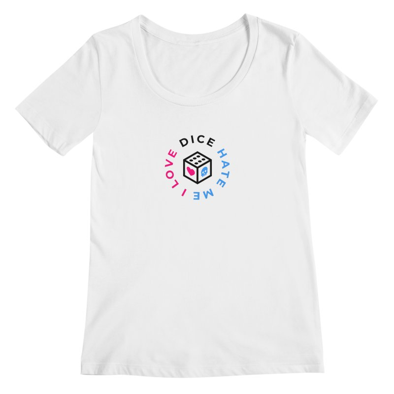 I Love Dice But Dice Hate Me Women's Regular Scoop Neck by ゴロキ | GORODKEY | GRDK Clothing