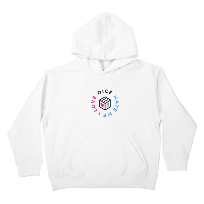 I Love Dice But Dice Hate Me Kids Pullover Hoody by ゴロキ | GORODKEY | GRDK Clothing