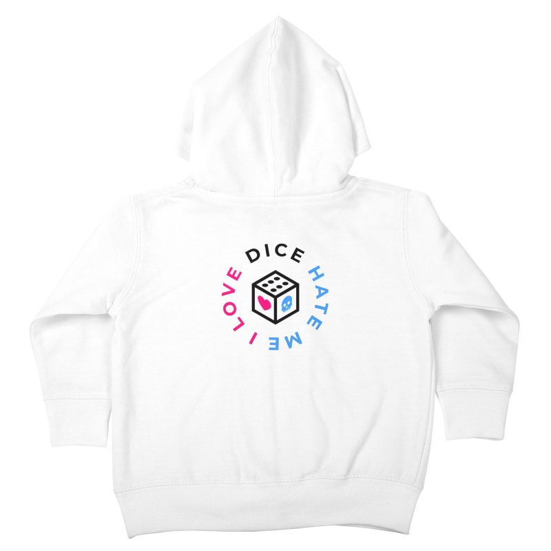 I Love Dice But Dice Hate Me Kids Toddler Zip-Up Hoody by ゴロキ | GORODKEY | GRDK Clothing