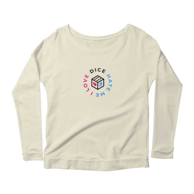 I Love Dice But Dice Hate Me Women's Scoop Neck Longsleeve T-Shirt by ゴロキ   GORODKEY   GRDK Clothing