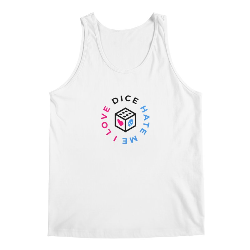 I Love Dice But Dice Hate Me Men's Regular Tank by ゴロキ | GORODKEY | GRDK Clothing