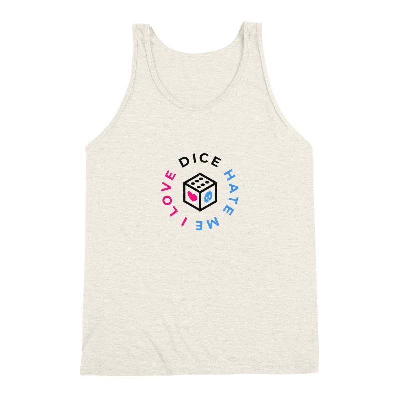 I Love Dice But Dice Hate Me Men's Triblend Tank by ゴロキ | GORODKEY | GRDK Clothing