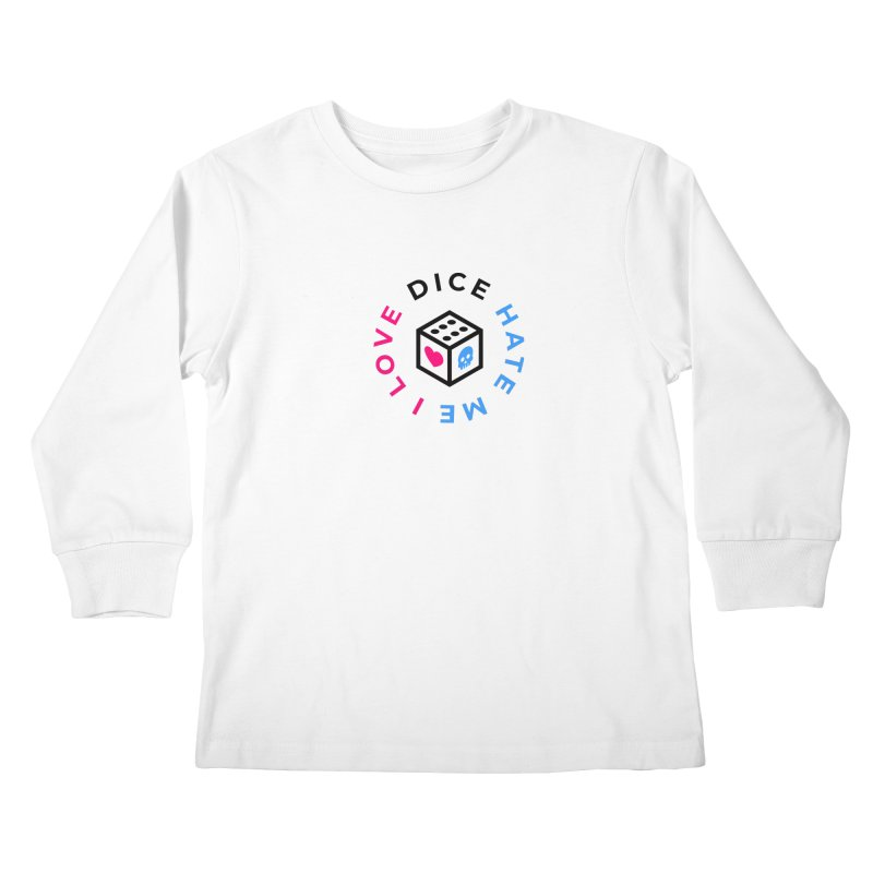 I Love Dice But Dice Hate Me Kids Longsleeve T-Shirt by СУПЕР* / SUPER*