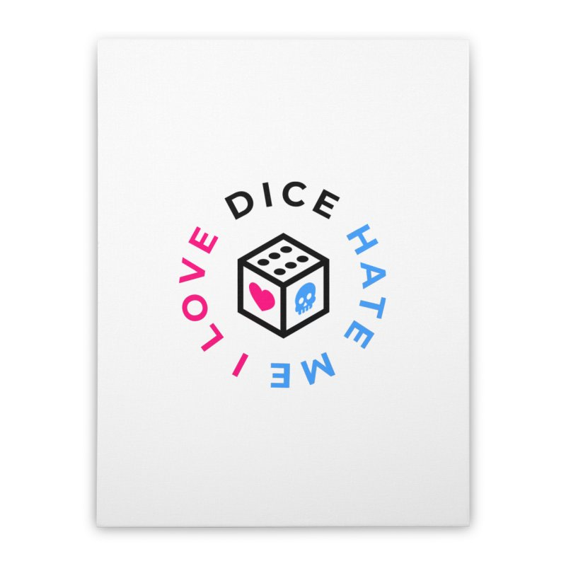 I Love Dice But Dice Hate Me Home Stretched Canvas by ゴロキ | GORODKEY | GRDK Clothing
