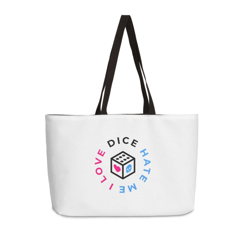 I Love Dice But Dice Hate Me Accessories Weekender Bag Bag by ゴロキ | GORODKEY | GRDK Clothing
