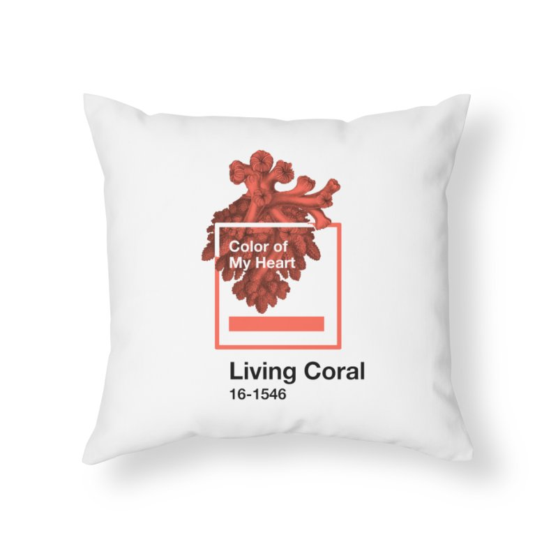Coral Of My Heart Home Throw Pillow by СУПЕР* / SUPER*