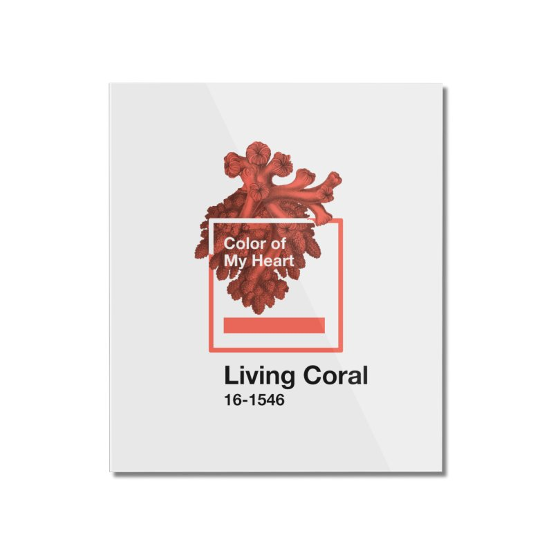 Coral Of My Heart Home Mounted Acrylic Print by ゴロキ | GORODKEY | GRDK Clothing